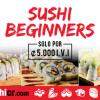 Sushi Beginners